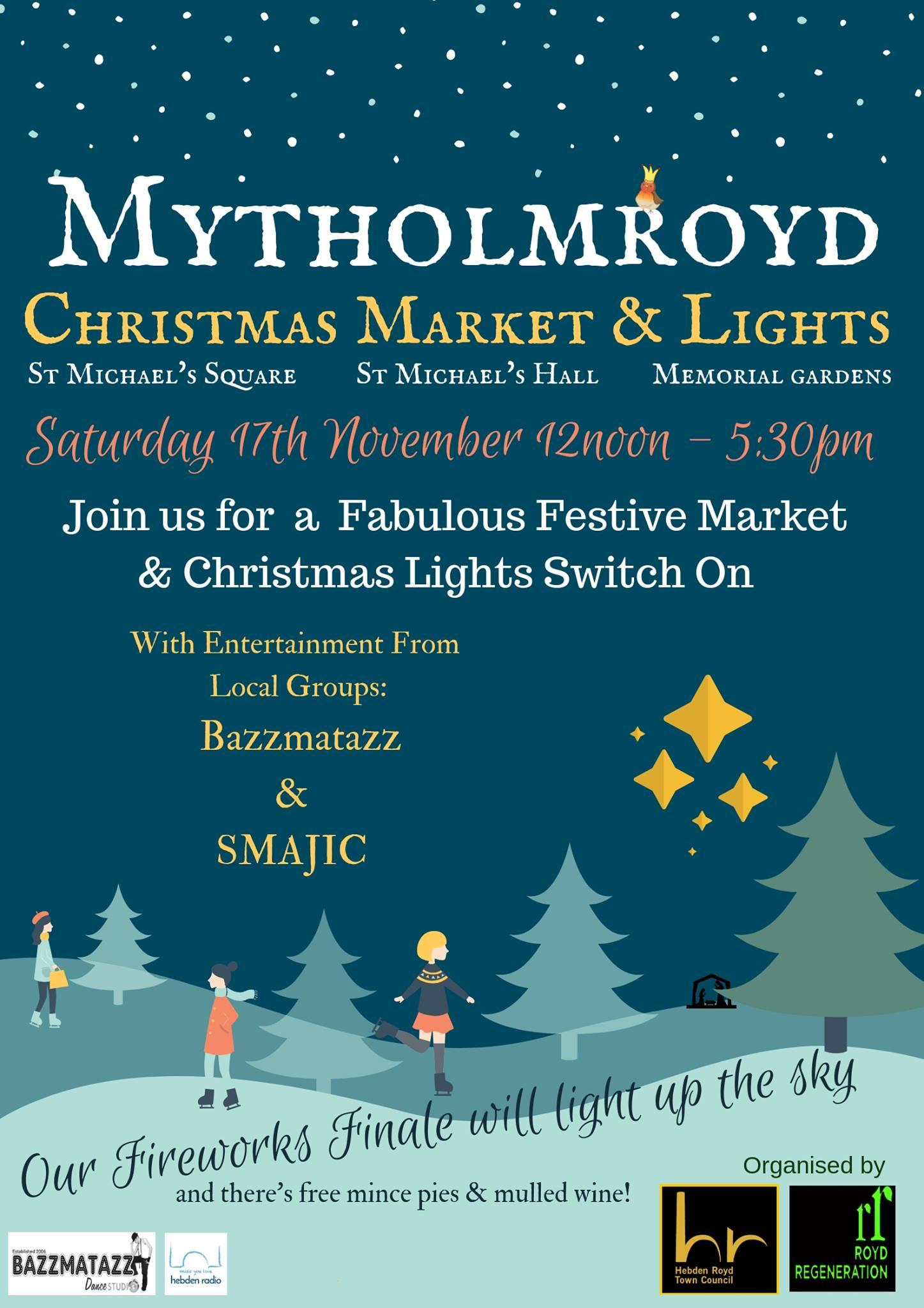 Mytholmroyd Christmas Market & Lights Switch On 2018