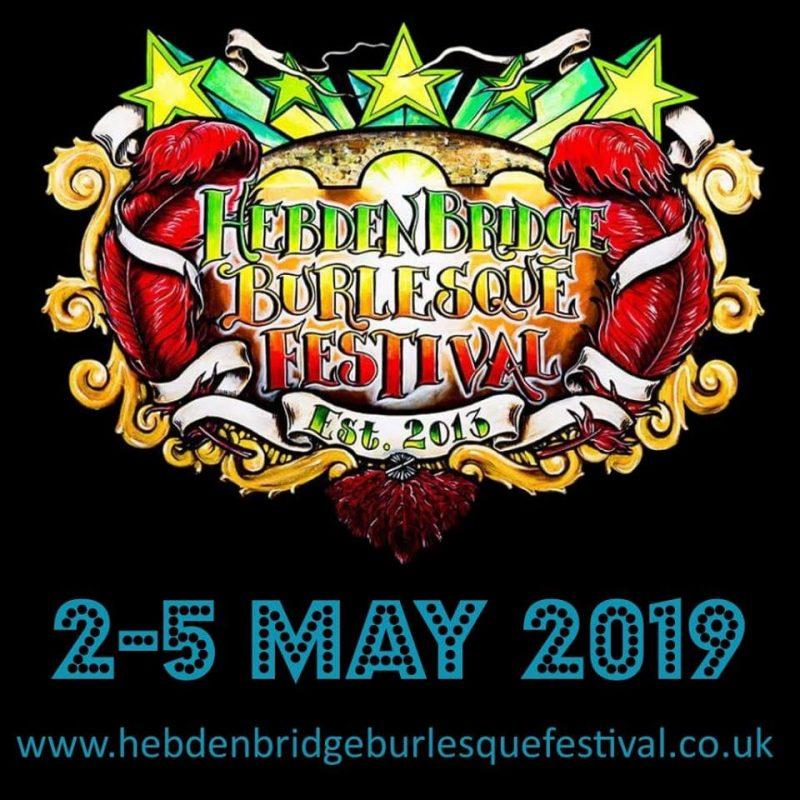 Hebden Bridge Burlesque Festival 2019