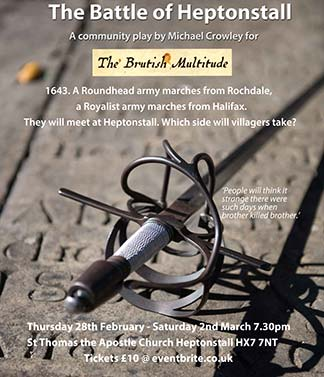 The Battle of Heptonstall A community play.